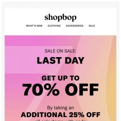 [Shopbop] LAST DAY! Get up to 70% off with code SCORE18
