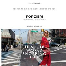 [Forzieri] It's World Shopping Day! 24-hours only Exclusive