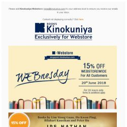 [Books Kinokuniya] 🎉 It's WEBnesday! Enjoy 15% OFF* WEBSTOREWIDE on 20th June 2018, exclusively on Kinokuniya Webstore Singapore!