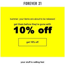 [FOREVER 21] 10% discount won't be around much longer