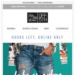 [Saks OFF 5th] Hurry, extra 40% OFF jeans is ENDING!