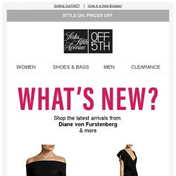 [Saks OFF 5th] SPECIAL DELIVERY: New Arrivals from Diane von Furstenberg & more are here!