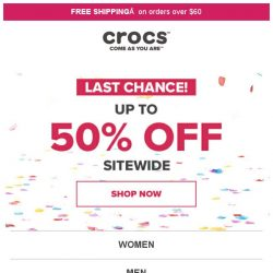 [Crocs Singapore] 【ENDS TODAY】 ⏰Hurry! Last chance to get up to 50% off!