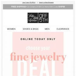 [Saks OFF 5th] Gone in a FLASH: extra 30, 40, or 50% OFF fine jewelry 1-day sale + SPECIAL DELIVERY: Diane von Furstenberg & More!