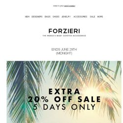 [Forzieri] 5 days only - Extra 20% Off SALE