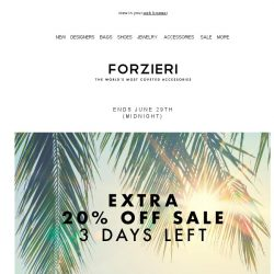 [Forzieri] 3 days left - Extra 20% Off Best of SALE