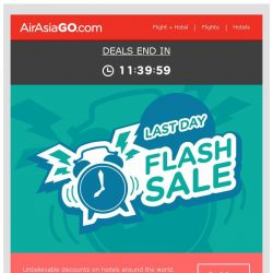 [AirAsiaGo] ⏰ Attention!! Our Sale ends midnight tonight! ⏰