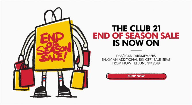 d5406d082e Club 21  End of Season Sale In Stores   Online Limited time only ...