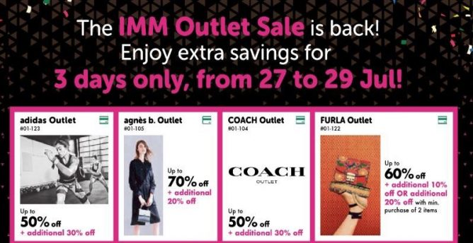 07868f0cf1 IMM is having a Greater Savings Outlet Sale for 3 days with up to 70%  discount PLUS additional 10 - 30% off at more than 60 participating outlet  stores ...
