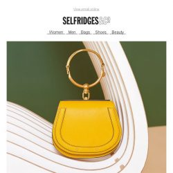 [Selfridges & Co] Get acquainted: new bags for the summer