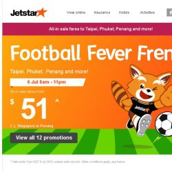 [Jetstar] ⚽ Football Fever Frenzy continues! All-in sale fares to Taipei, Penang and more.