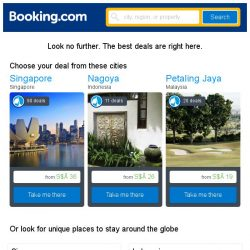 [Booking.com] Singapore, Nagoya, or Petaling Jaya? Get great deals, wherever you want to go
