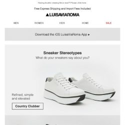 [LUISAVIAROMA] Sneaker Stereotypes: What do your sneakers say?