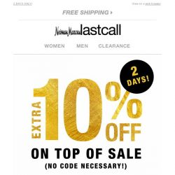 [Last Call] Extra 10% off on top of 30%–50% off everything