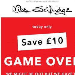 [Miss Selfridge] Dry your eyes mate (with £10 off)