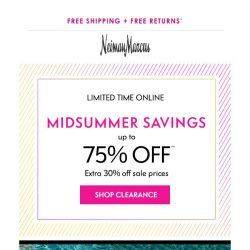 [Neiman Marcus] 75% off in Clearance begins now!