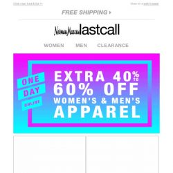 [Last Call] 1 day online: extra 40%–60% off apparel