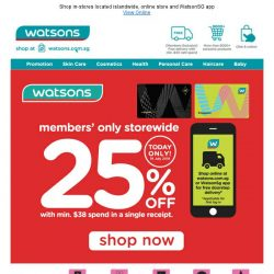 [Watsons] ⚡Members' Only 1-Day Storewide Sale @25% Off, 18 July!  ⚡