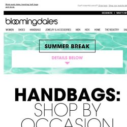 [Bloomingdales] Handbags for every occasion