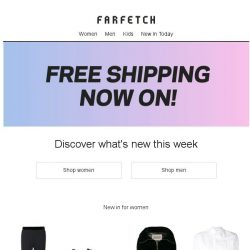 [Farfetch] Free Shipping + new in. Today just got better
