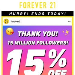 [FOREVER 21] ENDING NOW: 15% off!