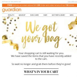 [Guardian] Your shopping cart is waiting for you!