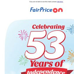 [Fairprice] Save when you celebrate Singapore's birthday with us!