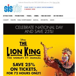 [SISTIC] Celebrate National Day with THE LION KING and save 25%!