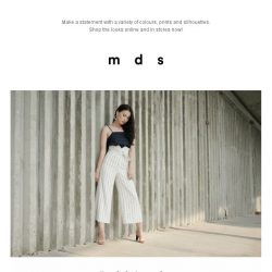 [MDS] BE BOLD | New Arrivals In-Stores and Online