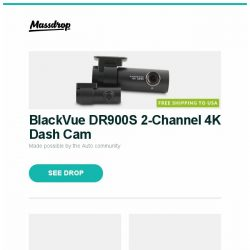 [Massdrop] BlackVue DR900S 2-Channel 4K Dash Cam, Massdrop x Noble Kaiser 10 Custom In-Ear Monitors, Enclave CineHome HD 5.1 Wireless Home Audio System and more...