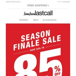 [Last Call] The sale you've been waiting for: 30%–85% off