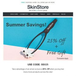 [SkinStore] Treat Yourself | 25% Off + Free Gift