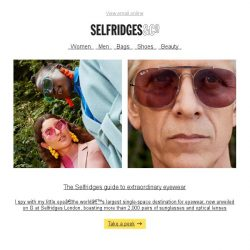 [Selfridges & Co] Introducing the world's largest single-space destination for eyewear