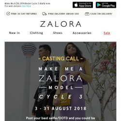 [Zalora] 📣 Casting call! You could be the next face of ZALORA!