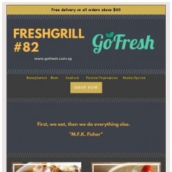 [GoFresh] GoFresh: Freshgrill #82 First. we eat, then we do everything else.