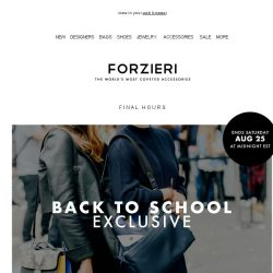 [Forzieri] Don't miss out, ends tomorrow // Back to School EXCLUSIVE