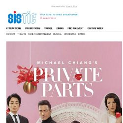 [SISTIC] Michael Chiang's Private Parts: Early Bird Up to 20% offer ends 31 Aug, Hurry!