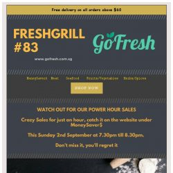 [GoFresh] GoFresh: Freshgrill #83 Crazy SALES coming this Sunday 7.30pm
