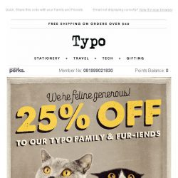 [typo] Your exclusive access to 25% off