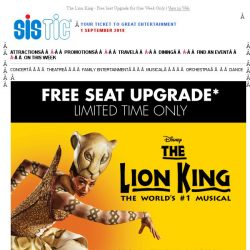 [SISTIC] The Lion King - Free Seat Upgrade for One Week Only