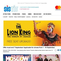 [SISTIC] Score a free seat upgrade for tickets to THE LION KING!