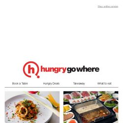 [HungryGoWhere] Ex(Sep)tionally Good Deals! Popular deals like 1-for-1 main course, 50% off food items are still available for booking