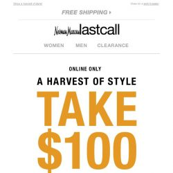 [Last Call] 🍂 Take $100 off your $200+ purchase
