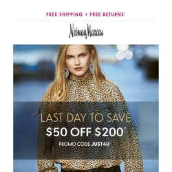 [Neiman Marcus] $50 off $200 ends tonight