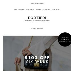 [Forzieri] Ends tomorrow | $100 Off VIP Week on 5700 New Bag Arrivals