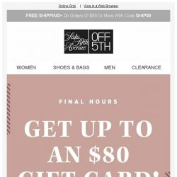 [Saks OFF 5th] FitFlop on your mind? + Hours left: Earn an $80 gift card