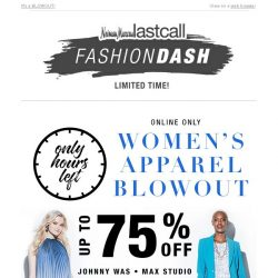[Last Call] Only hours left: Up to 75% off women's apparel