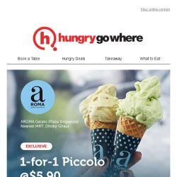 [HungryGoWhere] 1-for-1 Piccolo at $5.90 - Get your Comfort Food at Aroma Gelato, Plaza Singapura