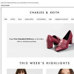 [Charles & Keith] LIMITED TIME ONLY | Free Standard Delivery