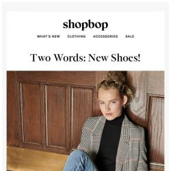 [Shopbop] Our two favorite words: NEW SHOES